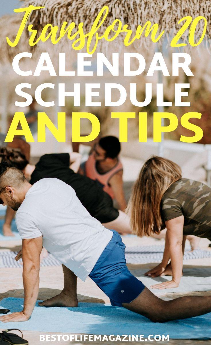The Transform 20 calendar shows you when to do each workout