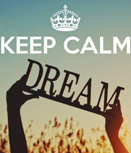 Keep Calm Dream