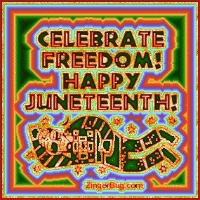 "This has been my favorite Juneteenth graphic for five years, and I apologize for the joyous, even frivolous, ""feel"" after the horrendous events this week. I just don't have the energy to look for anything more somber. Thanks for following this board and be safe. ~Rexi44, 6/19/2015"
