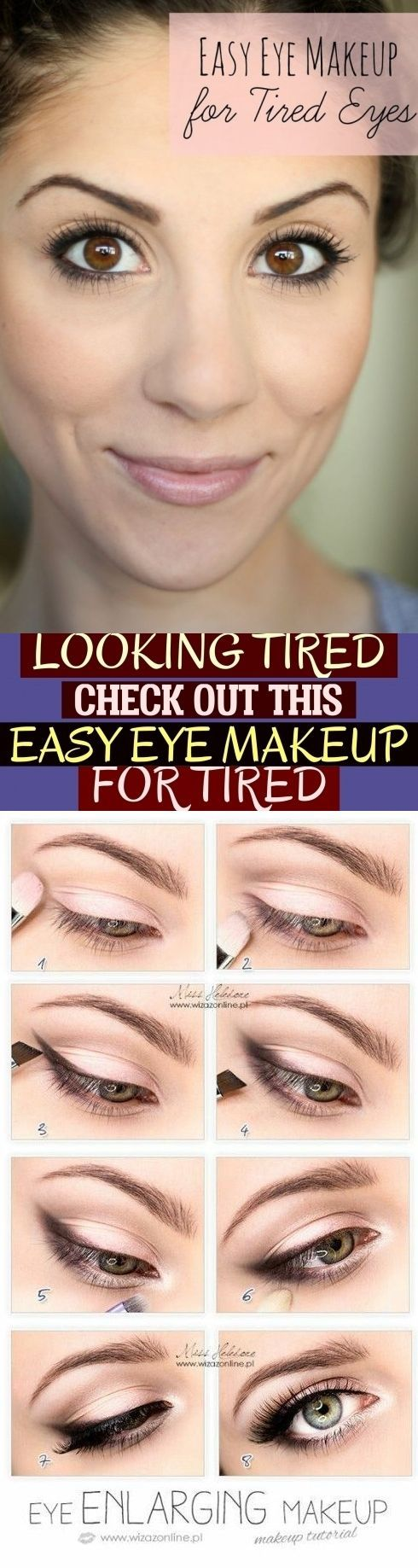 Looking Tired Check Out This Easy Eye Makeup For Tired