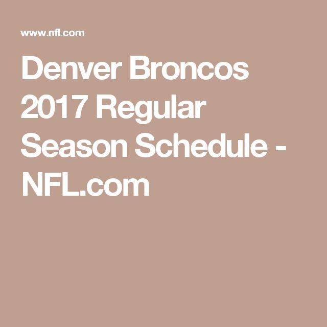 Denver Broncos 2017 Regular Season Schedule - NFL.com