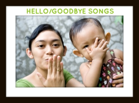 preschool goodbye songs circle time hello goodbye songs for toddlers preschoolers 611