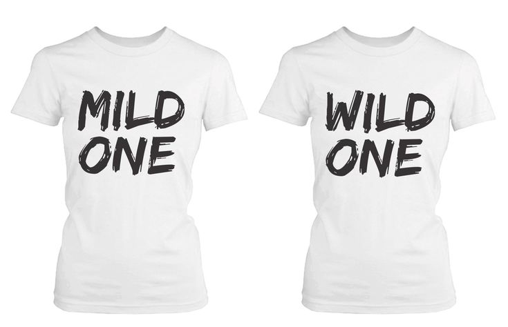 Cute Best Friend T Shirts Mild One and Wild One Funny BFF Matching Shi