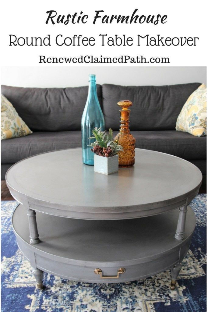 Rustic Farmhouse Round Coffee Table Makeover Coffee Table Makeover Rustic Home Interiors Coffee Table