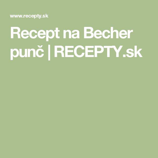 Recept na Becher punč | RECEPTY.sk