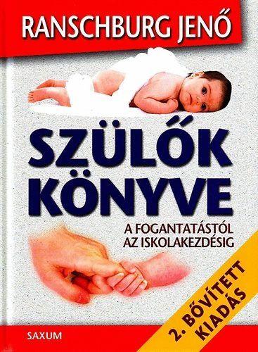 Ranschburg Jenő: Szülők könyve