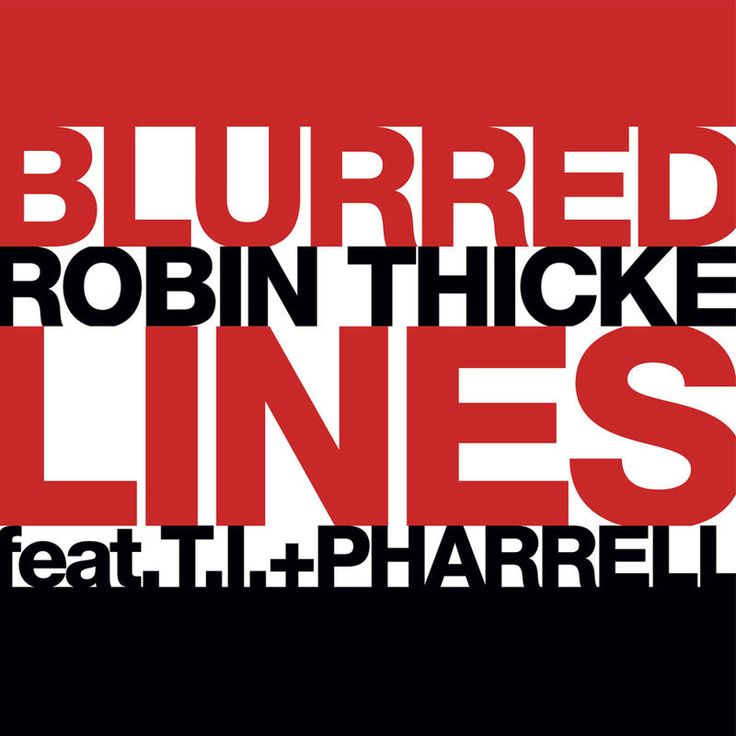 Blurred Lines by Robin Thicke - Blurred Lines