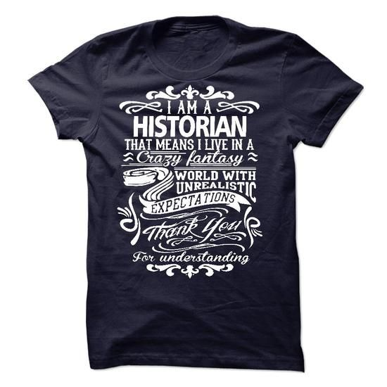 HISTORIAN - #tshirt sayings #sweatshirt quilt. SAVE => https://www.sunfrog.com/LifeStyle/HISTORIAN-52565744-Guys.html?68278