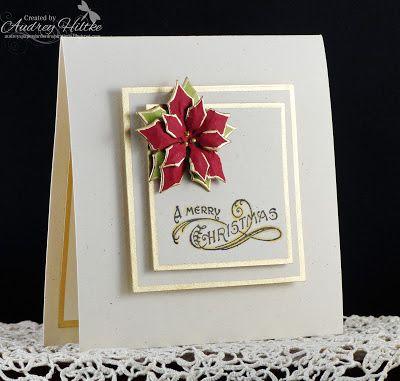 Audrey's Paper Garden Inspirations: Poinsettia Merry Christmas 2013