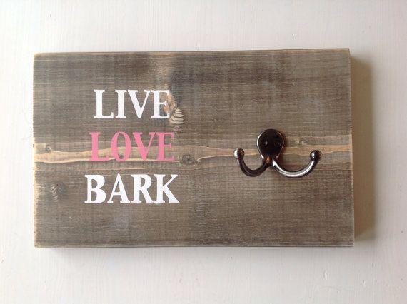 """Dog Leash Holder- Made to Order- """"live love bark"""" 04 on Etsy, $22.57 CAD"""