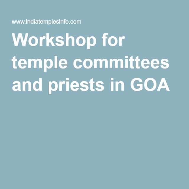 Workshop for temple committees and priests in GOA