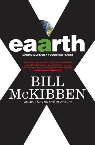 Eaarth: Making a Life on a Tough New Planet by Bill McKibben, http://www.amazon.com/dp/B003FQM30Q/ref=cm_sw_r_pi_dp_eoJQsb1KRV9QH