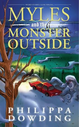 Myles and the Monster Outside | Philippa Dowding | 9781459729445 | NetGalley