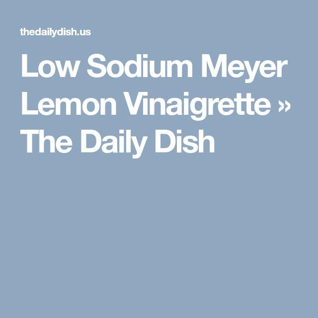 Low Sodium Meyer Lemon Vinaigrette » The Daily Dish