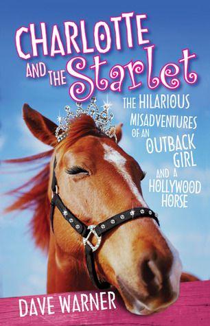 Charlotte and the starlet - Dave Warner | Find it @ Radford Library F WAR