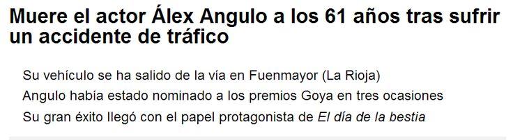 WEBSEGUR.com: FALLECE ESTA TARDE EN UN ACCIDENTE EL ACTOR ÁLEX A...