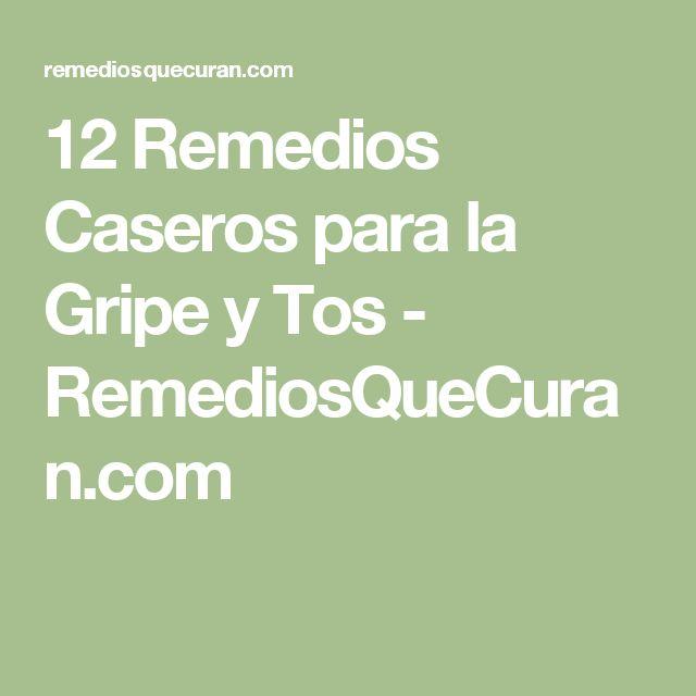 12 Remedios Caseros para la Gripe y Tos - RemediosQueCuran.com