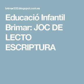 Educació Infantil Brimar: JOC DE LECTO ESCRIPTURA