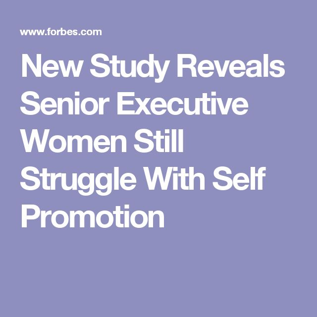 New Study Reveals Senior Executive Women Still Struggle With Self Promotion