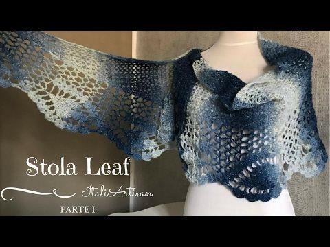 PARTE 1 - STOLA LEAF, Tutorial uncinetto, Scialle, Sciarpa, Stola, Crochet Tutorial, - YouTube