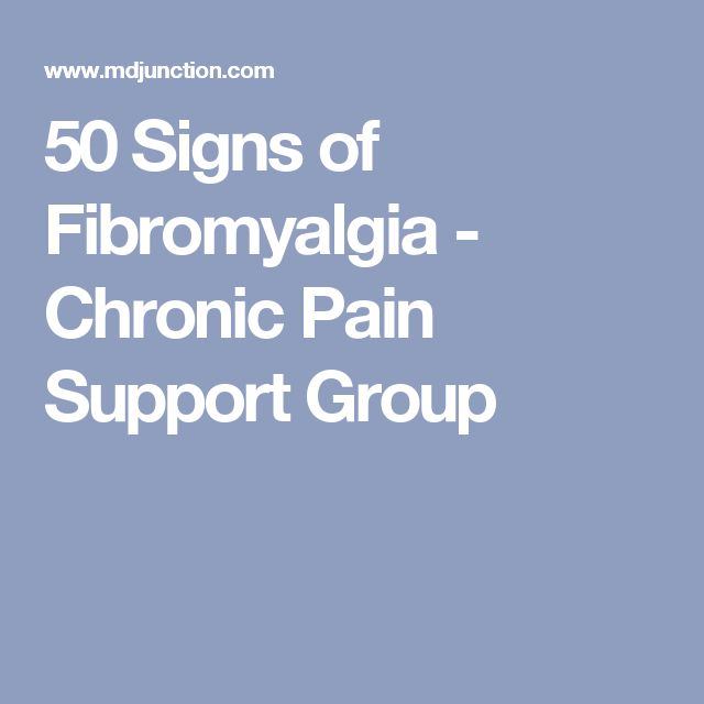 50 Signs of Fibromyalgia - Chronic Pain Support Group