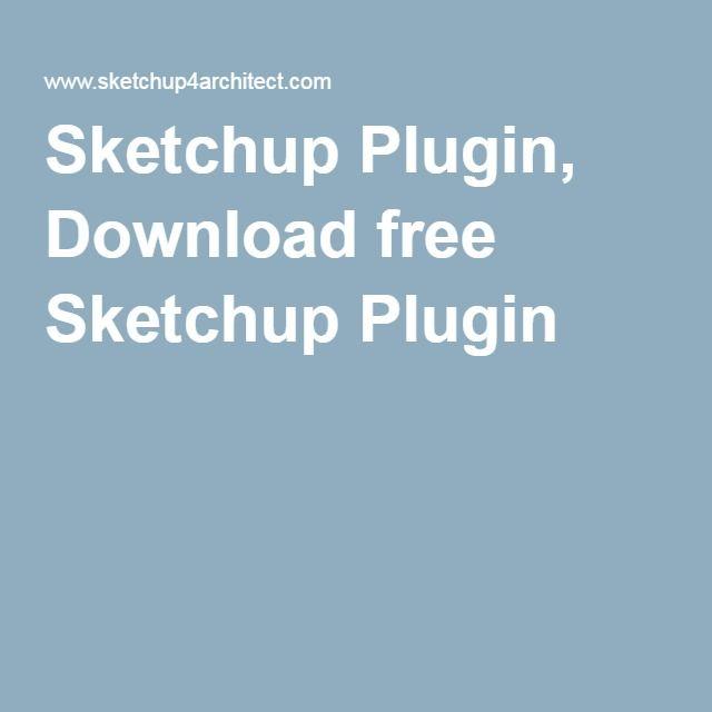 Sketchup Plugin, Download free Sketchup Plugin