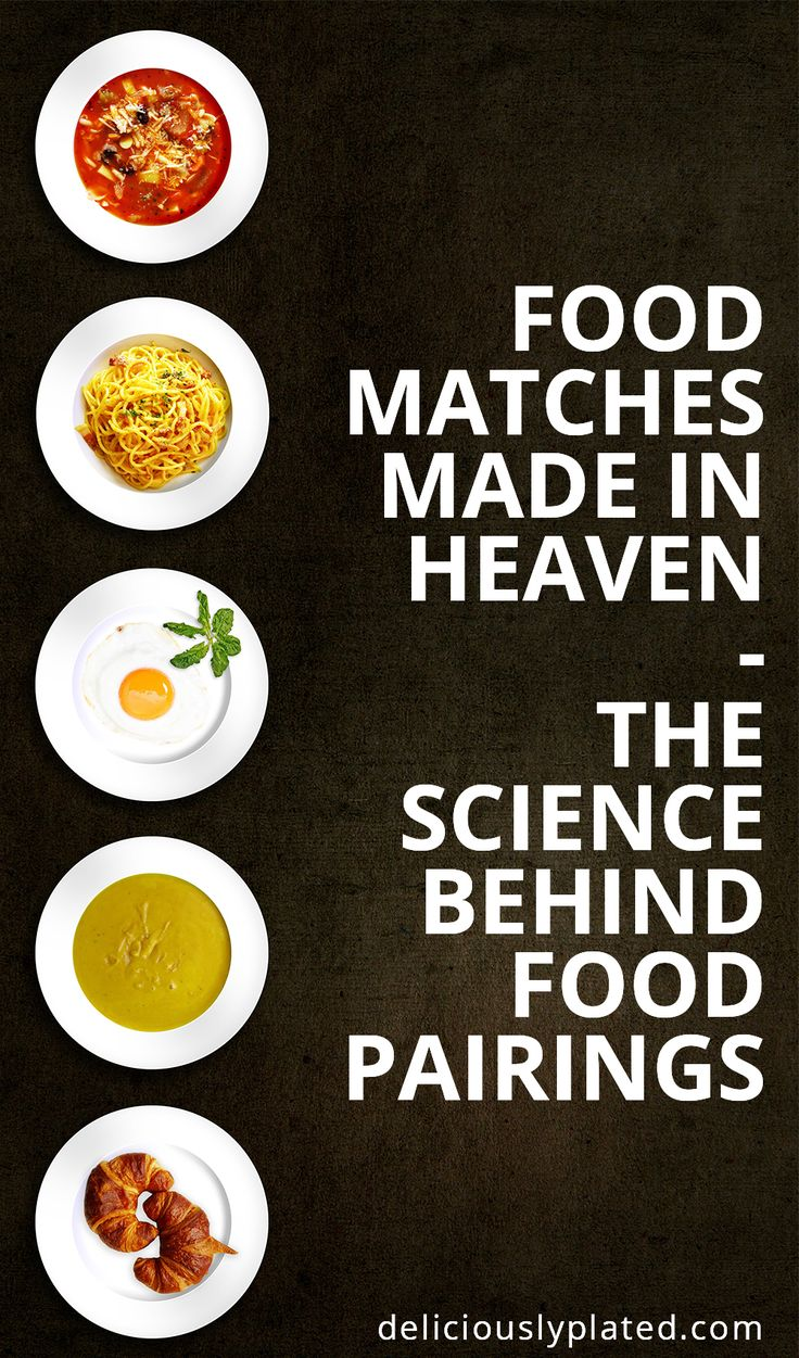 Some of the best food pairings and the science behind why they work so well together