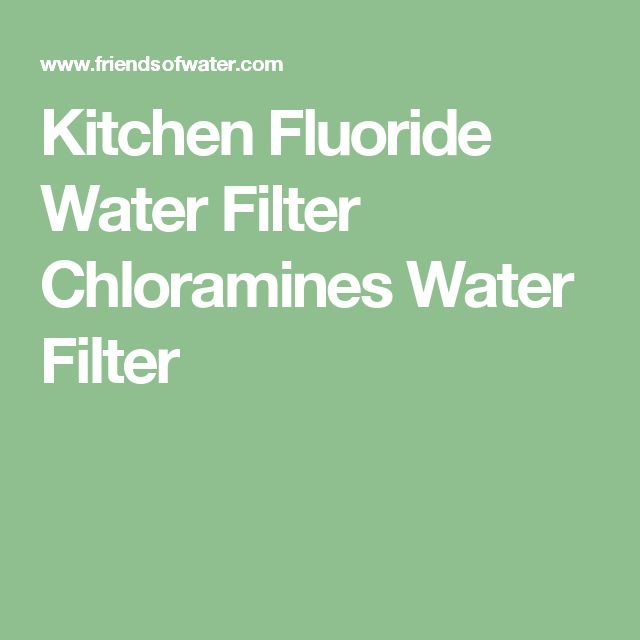 Kitchen Fluoride Water Filter Chloramines Water Filter