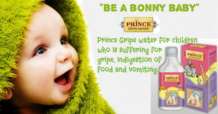 """Be a Bonny Baby"" #PrinceGripeWater takes care of your child's health and keep them fit and healthy. #PrinceCare #Children #BabyCareProduct"