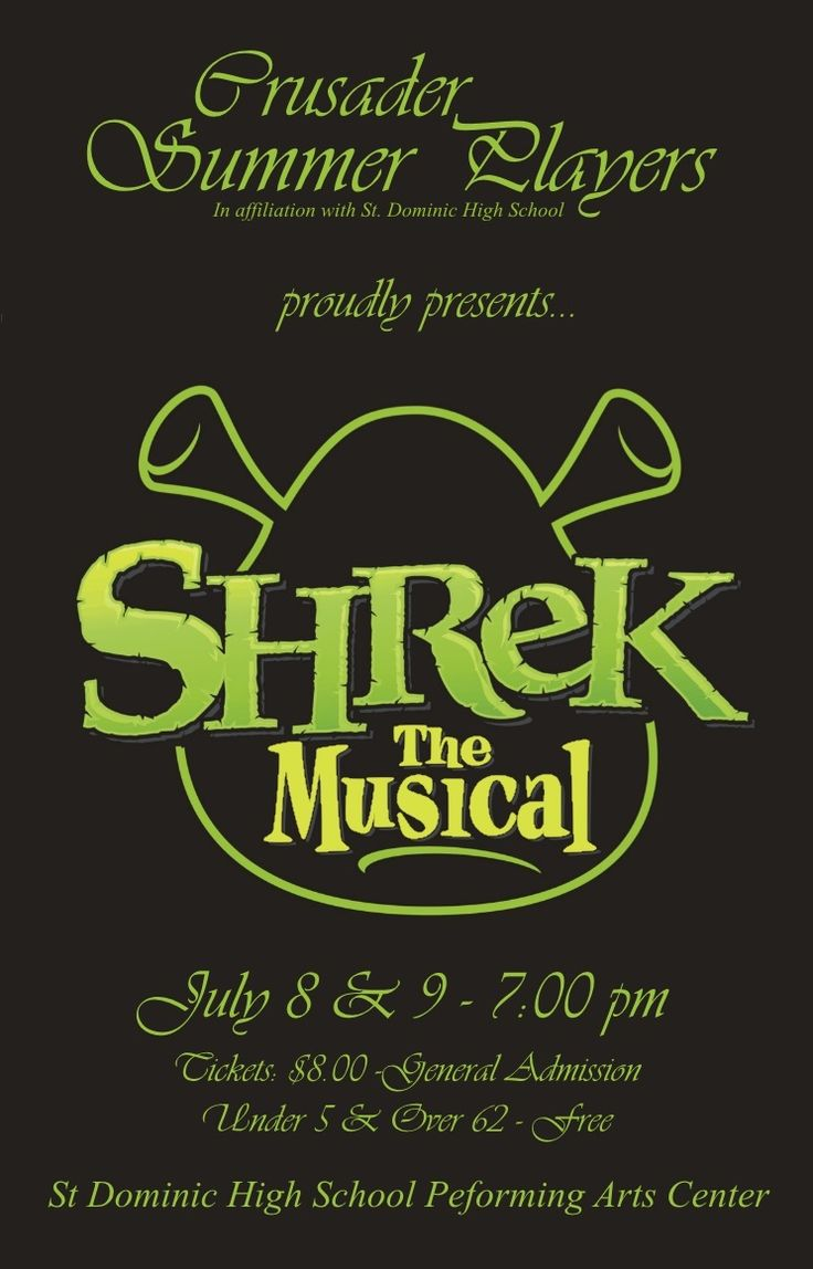 St. Dominic High School | Shrek, the Musical July 8 - 9th