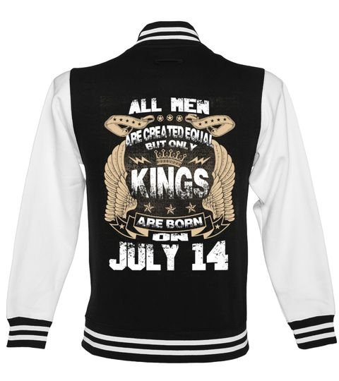 # Kings Are Born On JULY 14 .  All Men Are Created Equal But Only Kings Are Born On July 14 - Birthday Design T shirtsJuly Birthday T-Shirts, July Birthday Shirts, birthday of Kings T shirts, Zodiac Sign Shirts, July Birthday HoodiePREMIUM T-SHIRT WITH EXCLUSIVE DESIGN – NOT SELL IN STORE AND OTHER WEBSITEGauranteed safe and secure checkout via:PAYPAL | VISA | MASTERCARD