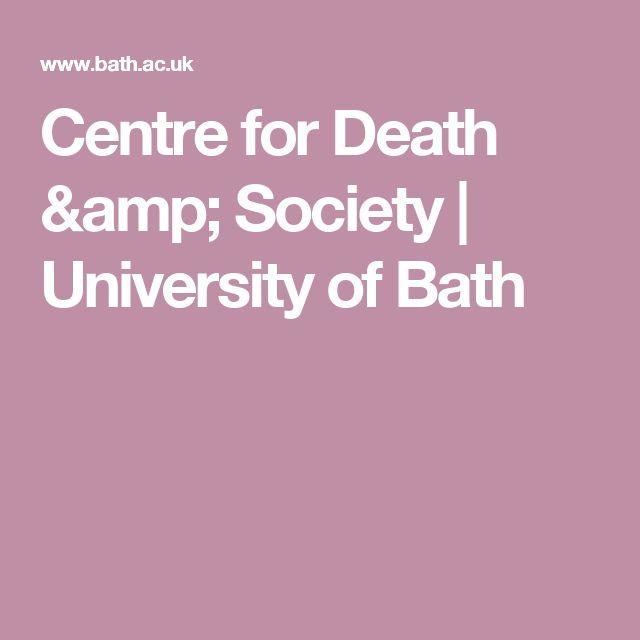Centre for Death & Society   University of Bath