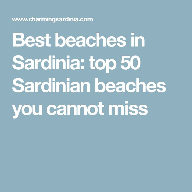 Best beaches in Sardinia: top 50 Sardinian beaches you cannot miss