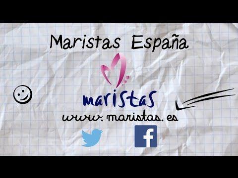 MARISTAS_ASI_SOMOS_ASI_EDUCAMOS - YouTube