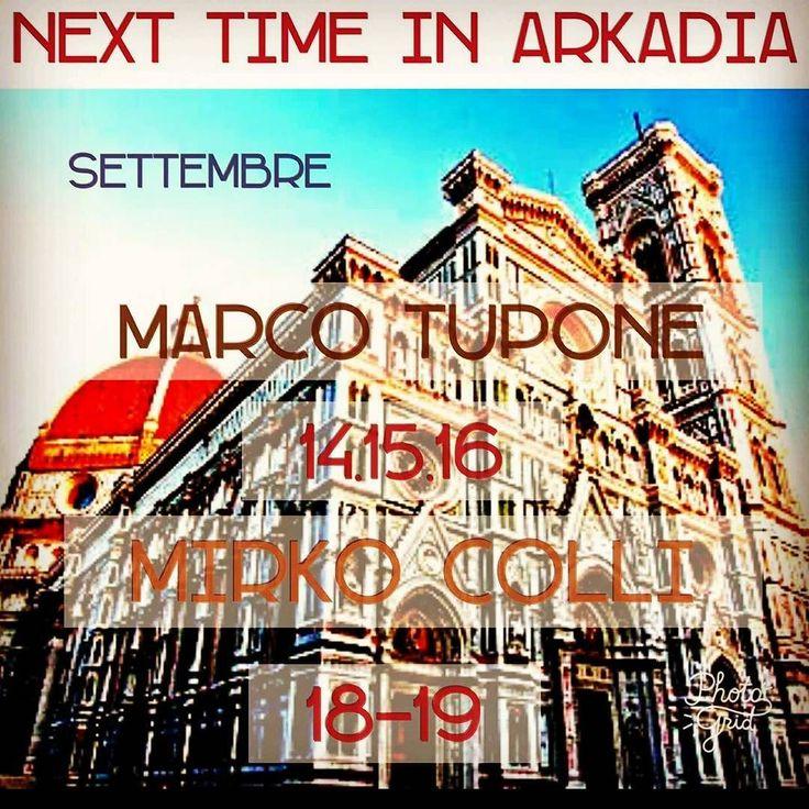 Marco Tupone  14/15/16 settembre ---------- Mirko Colli 18/19 settembre