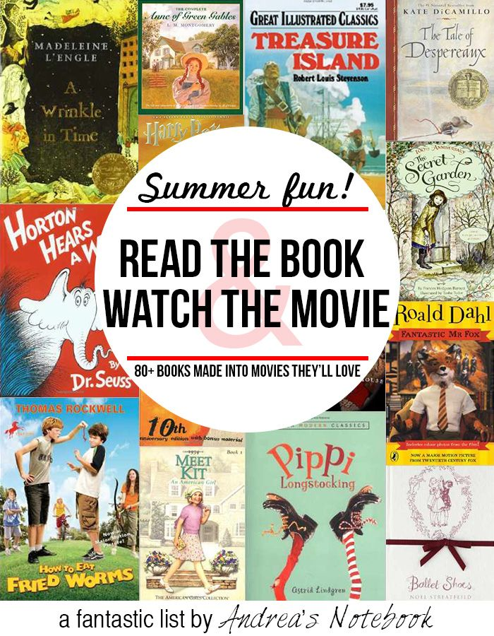 Over 80 Children S Books Made Into Movies Andrea S Notebook In 2020 Summer Activities For Kids Books Kids Reading