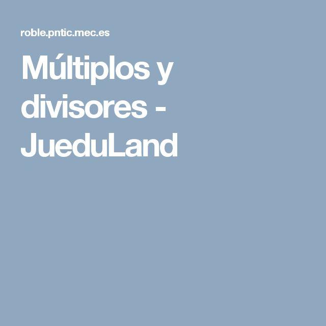 Múltiplos y divisores - JueduLand