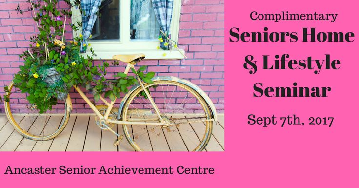 Free Tradeshow with Speakers. 10am - 1:30pm Ancaster Senior Achievement Centre, 622 Alberton Rd. S. Refreshments, door prizes and great information for Seniors and their families. #seniors