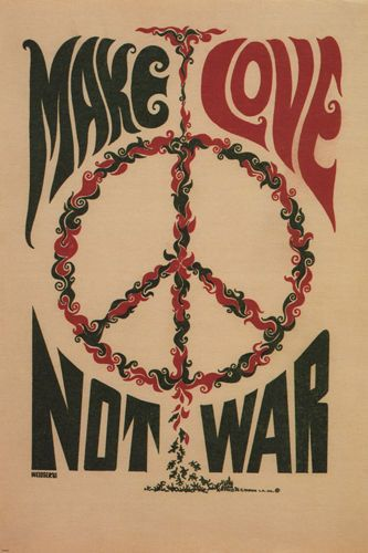 MAKE LOVE NOT WAR anti-war poster USA 1967 24X36 CLASSIC collectors ART - SW0 Brand New. 24x36 inches. Will ship in a tube. Reproduction of aged original vintage art print. Great wall decor art print