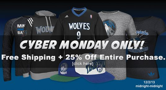 Timberwolves and Lynx - Cyber Monday! Free Shipping + 25% Off!