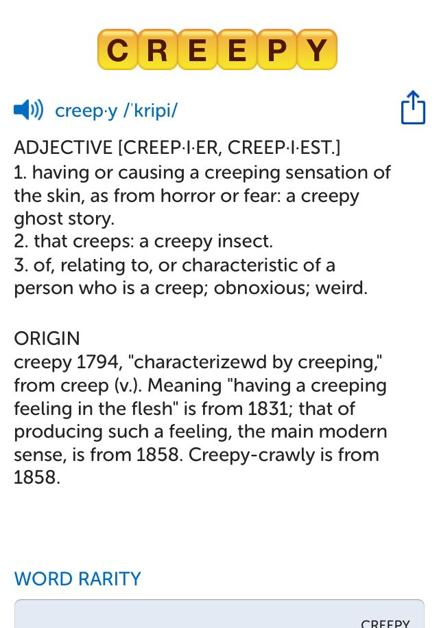 The best word I've seen today on Words with Friends is 'creepy'. Can you come up with a better one?