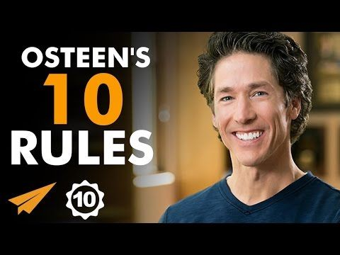 Joel Osteen's Top 10 Rules For Success (@JoelOsteen) - YouTube