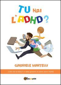 TU hai l ADHD? - Youcanprint Libreria - Manualistica