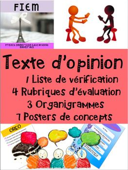 "Boost your students' writing skills!... and teach them how to write ""Un texte d'opinion""!Ready to print and USE as an TEACHING PACKAGE and as an ASSESSMENT TOOL as you receive 4 different rubrics in this resource! CHECK THE PREVIEW FILE! Don't have time to prep for your unit on ""Le texte d'opinion""!"