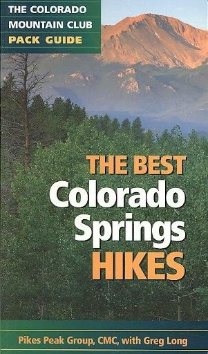 The Best Colorado Springs Hikes: The Colorado Mountain Club Pack Guide