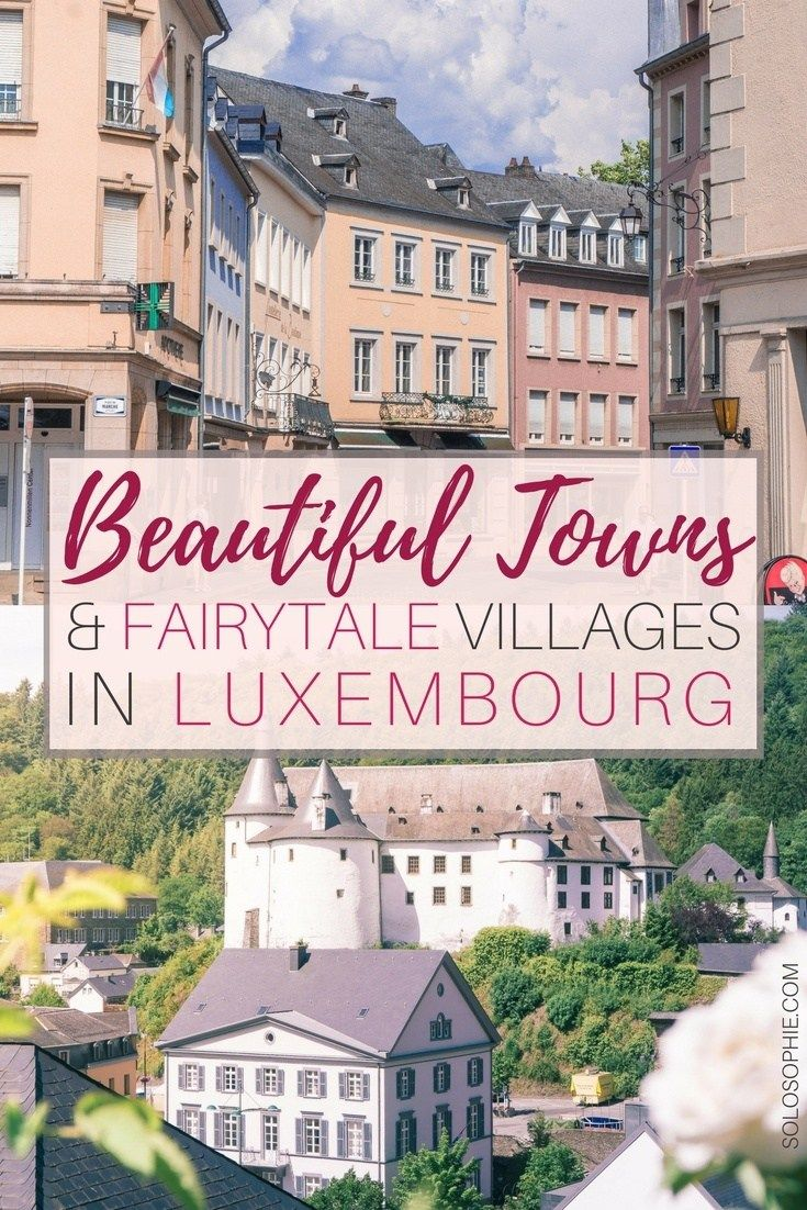 Best Villages and Beautiful towns in Luxembourg. Here are Luxembourgish settlements such as Vianden and Clervaux that you simply must see on a visit to central Europe.