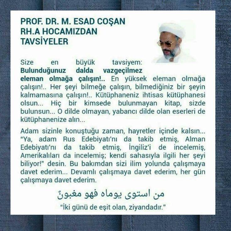 Prof. Dr. #MahmudEsadCoşan (r.a) Hocamızdan Tavsiyeler