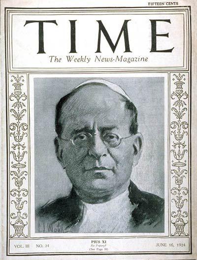 TIME Cover - Vol. 3 Nº 24: Pope Pius XI | June 16, 1924                      http://en.wikipedia.org/wiki/Pope_Pius_XI