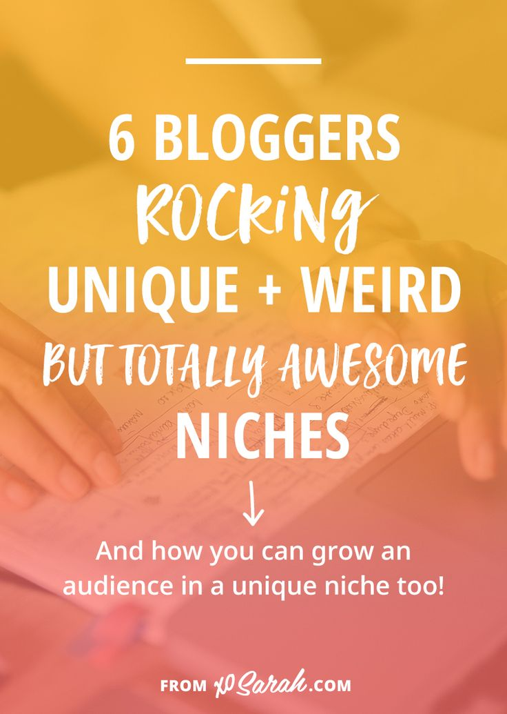 Not sure if your unique, weird, or small niche can turn into a successful blog? Here are 6 bloggers writing about what they like, the way they like, and how you can grow an audience in a unique niche too!