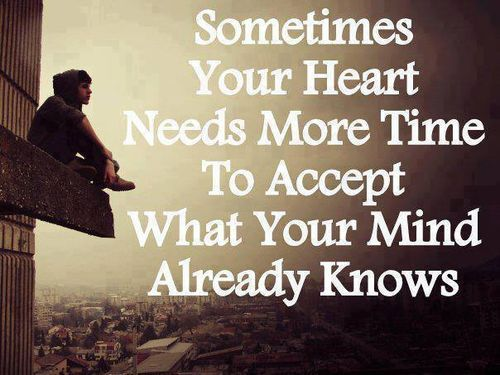 Yes indeed, my mind says let go but my heart still says no, hold on! I know it's pointless but the heart wants what the hearts wants!